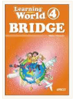 テキスト Learning World - Book 4 BRIDGE